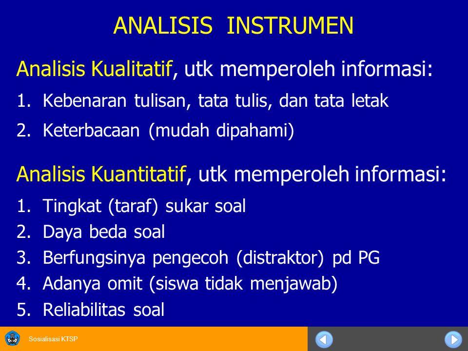 ANALISIS INSTRUMEN Analisis Kualitatif, utk memperoleh informasi: