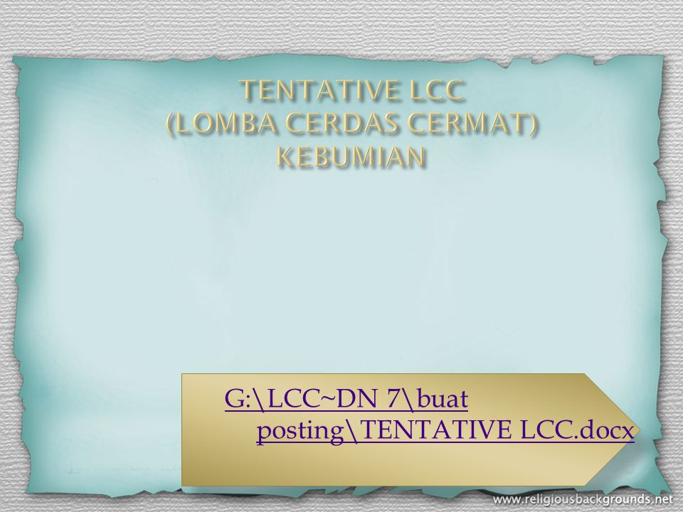 TENTATIVE LCC (LOMBA CERDAS CERMAT) KEBUMIAN