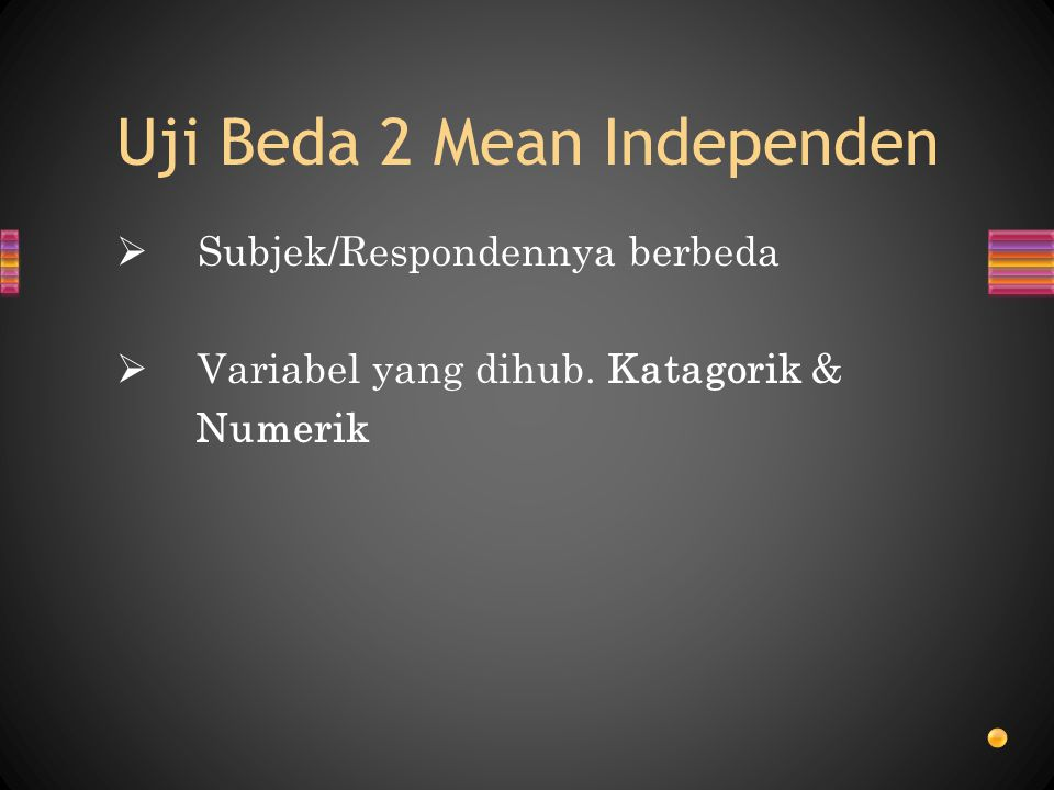 Uji Beda 2 Mean Independen