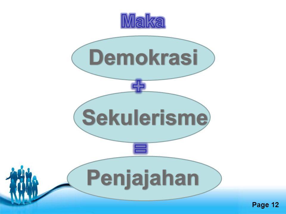 Demokrasi + Sekulerisme = Penjajahan