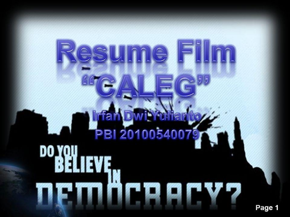 Resume Film CALEG Irfan Dwi Yulianto PBI 20100540079