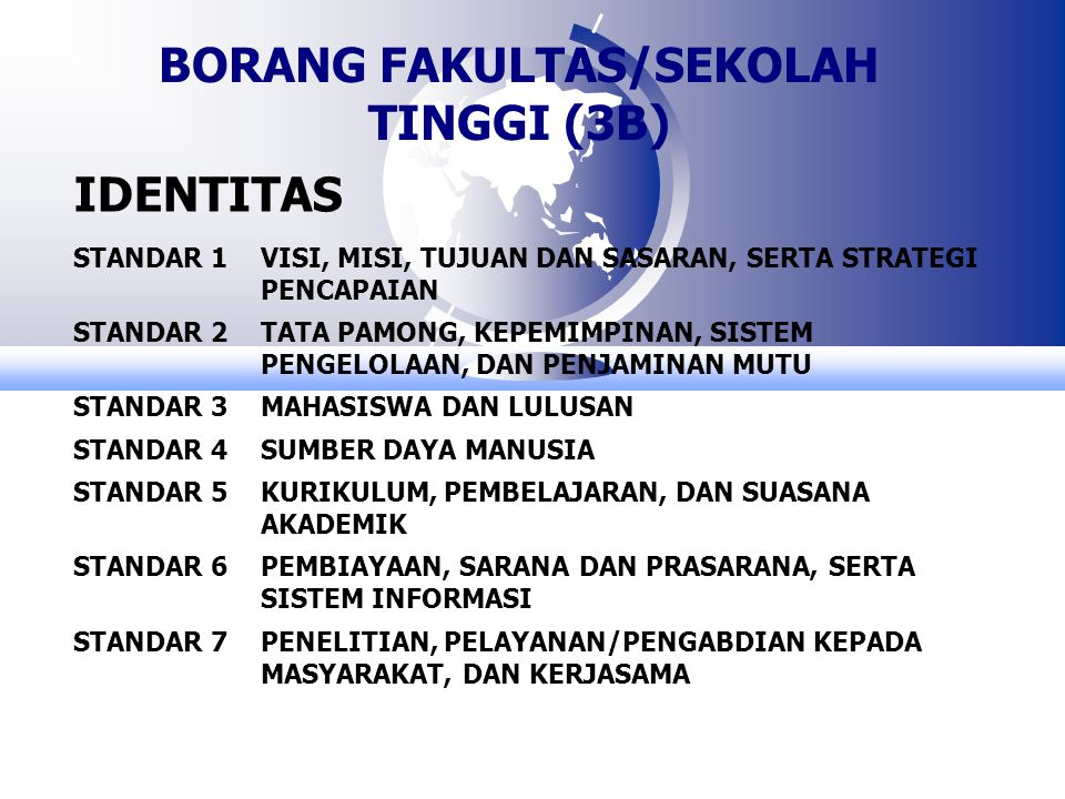 BORANG FAKULTAS/SEKOLAH TINGGI (3B)