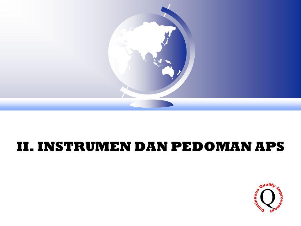 II. INSTRUMEN DAN PEDOMAN APS