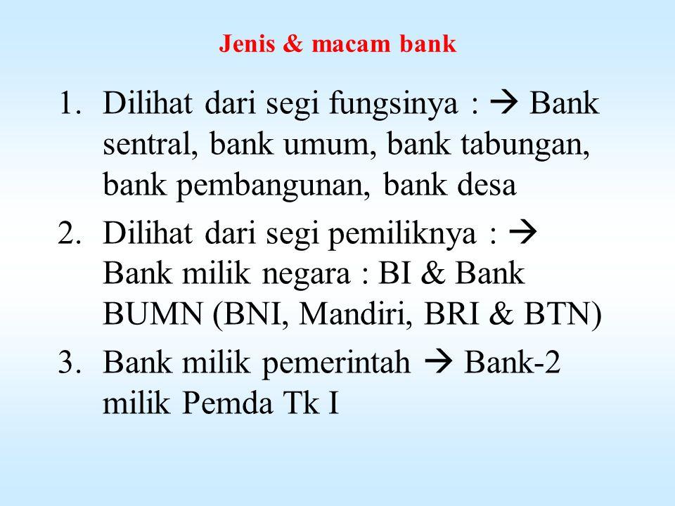 Bank milik pemerintah  Bank-2 milik Pemda Tk I
