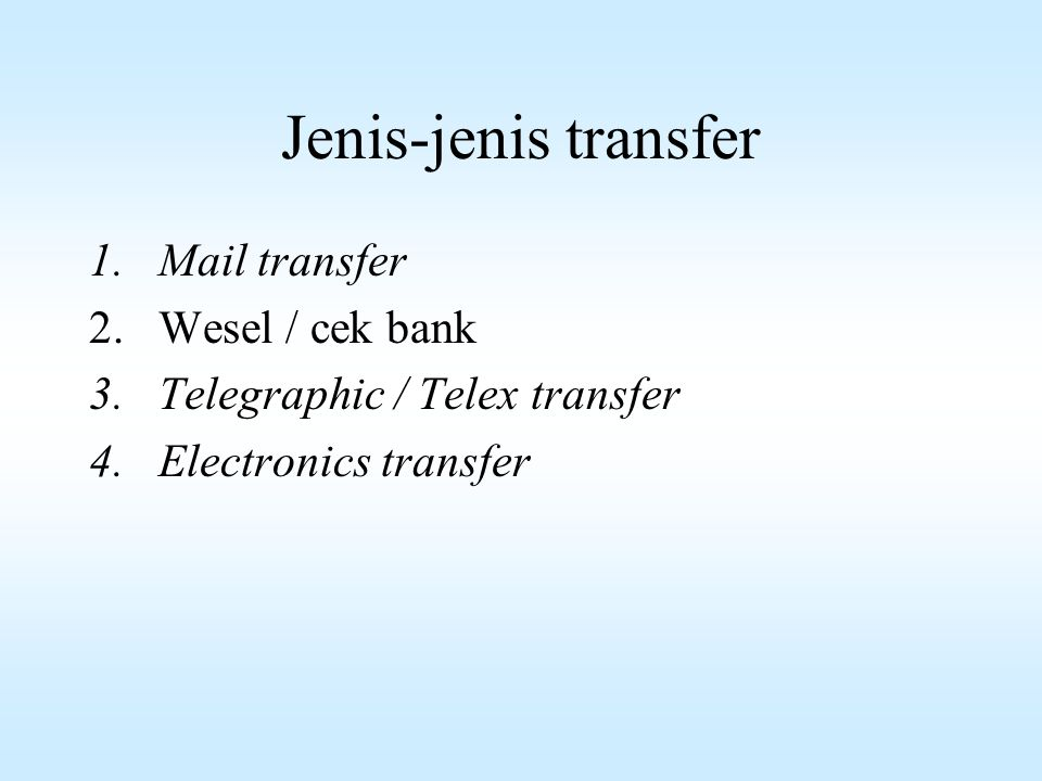 Jenis-jenis transfer Mail transfer Wesel / cek bank