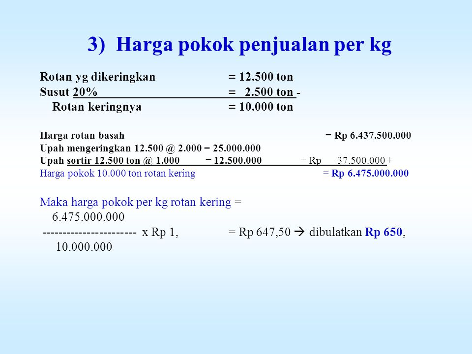 3) Harga pokok penjualan per kg
