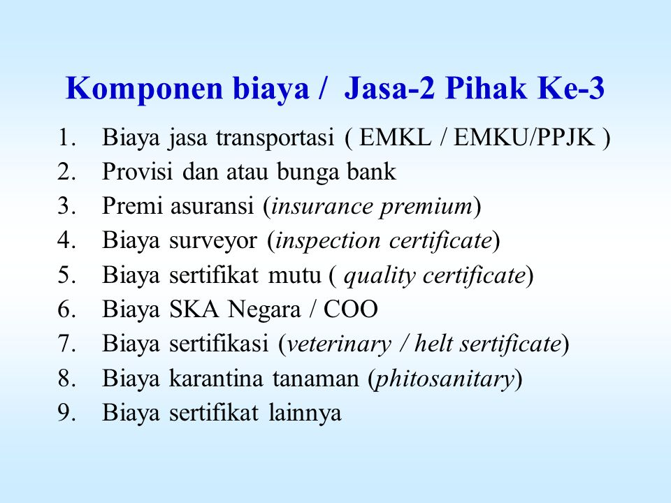 Komponen biaya / Jasa-2 Pihak Ke-3