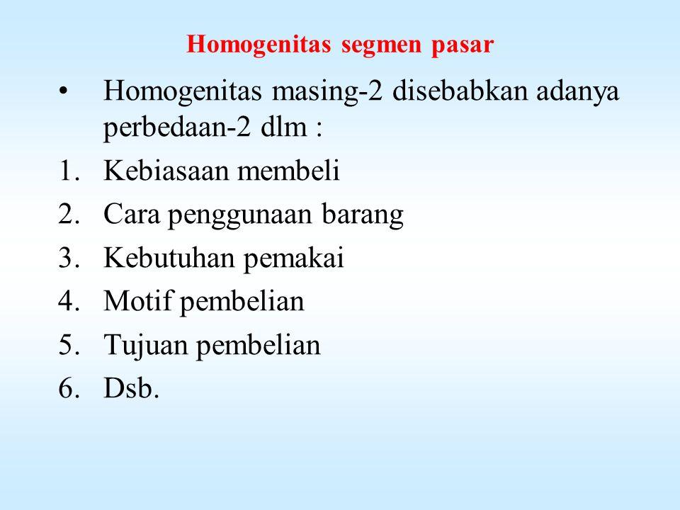 Homogenitas segmen pasar