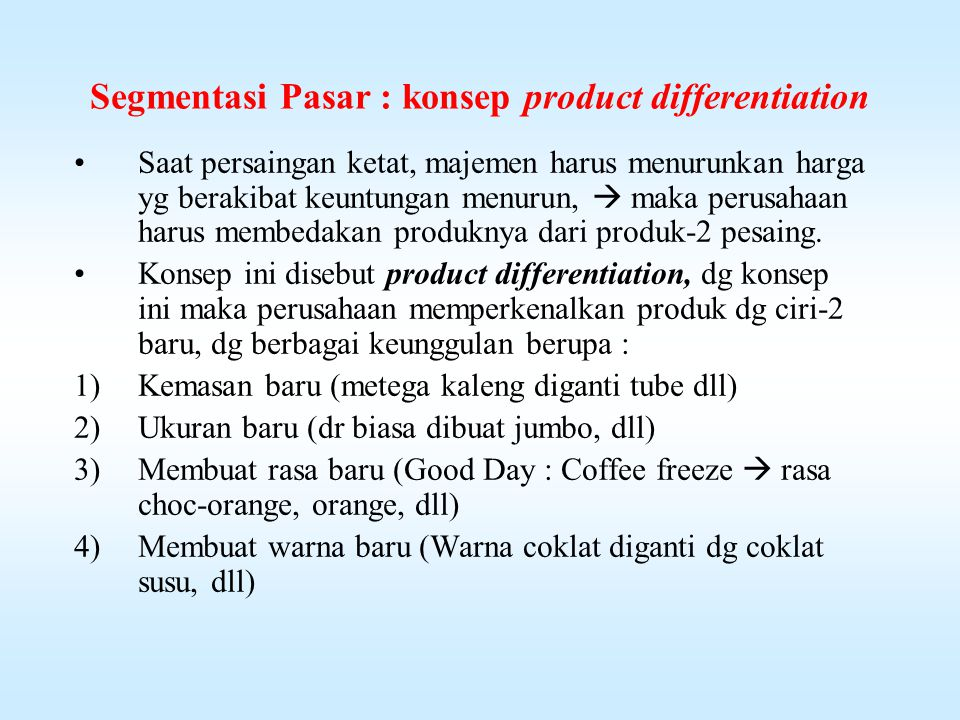 Segmentasi Pasar : konsep product differentiation