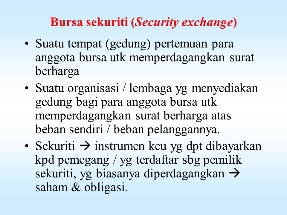 Bursa sekuriti (Security exchange)