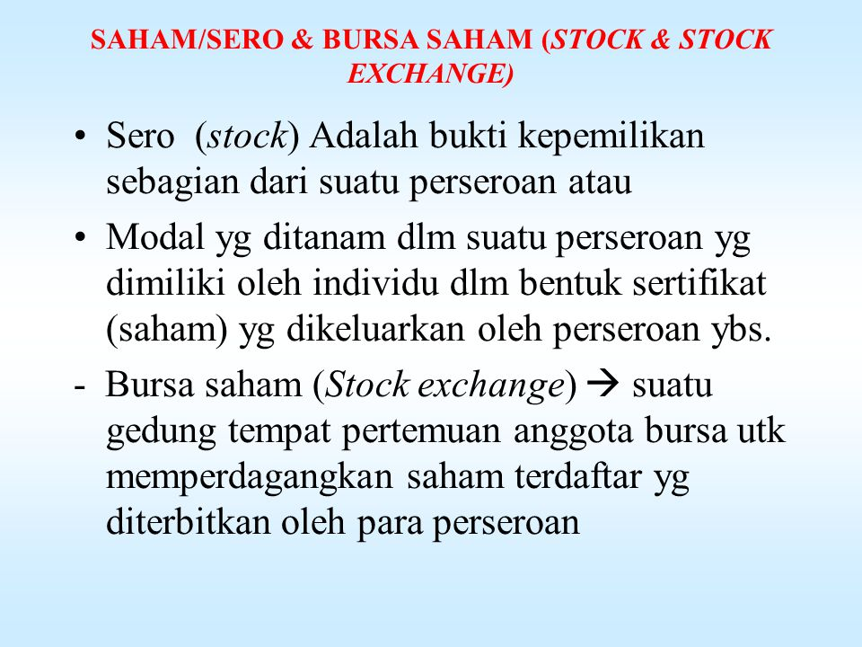 SAHAM/SERO & BURSA SAHAM (STOCK & STOCK EXCHANGE)