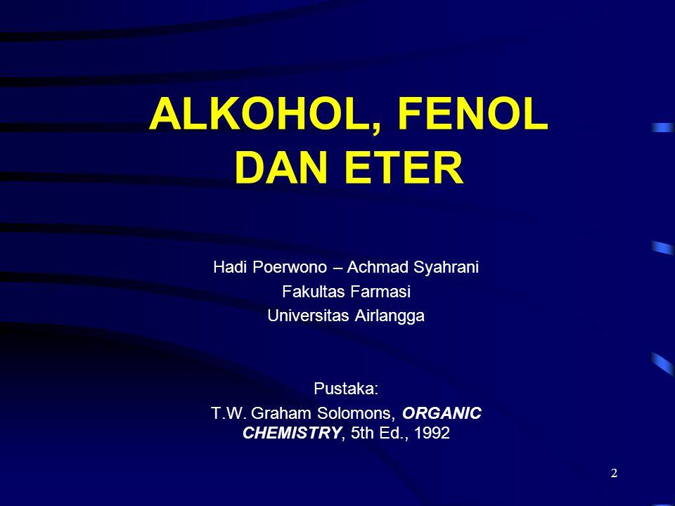 ALKOHOL, FENOL DAN ETER Hadi Poerwono – Achmad Syahrani