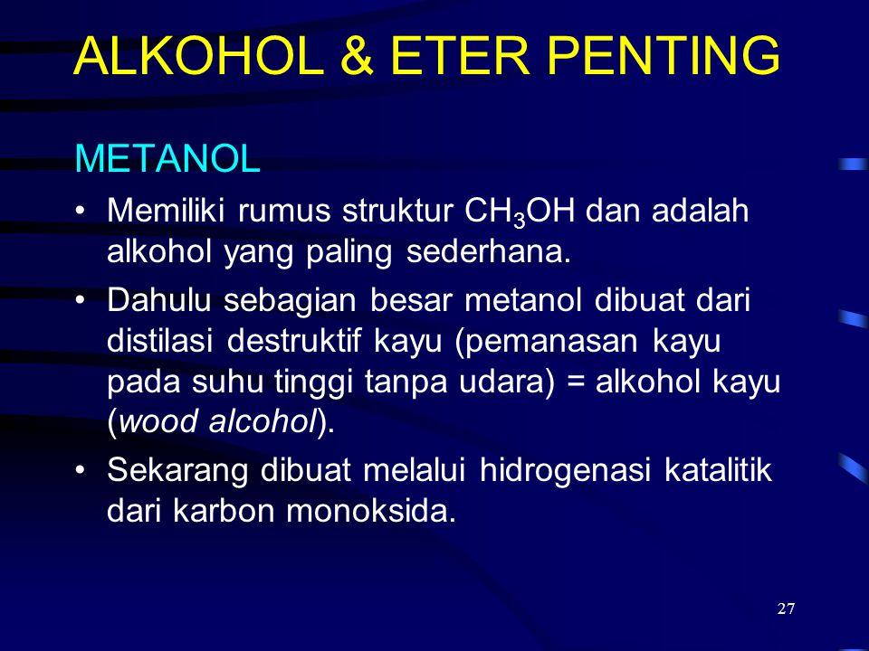 ALKOHOL & ETER PENTING METANOL
