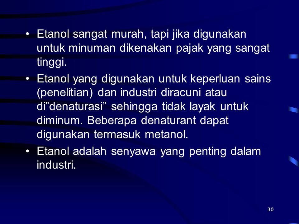 Etanol adalah senyawa yang penting dalam industri.