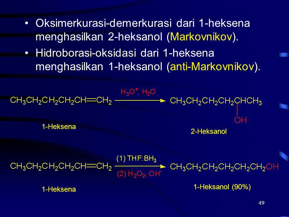 2017/4/6 Oksimerkurasi-demerkurasi dari 1-heksena menghasilkan 2-heksanol (Markovnikov).