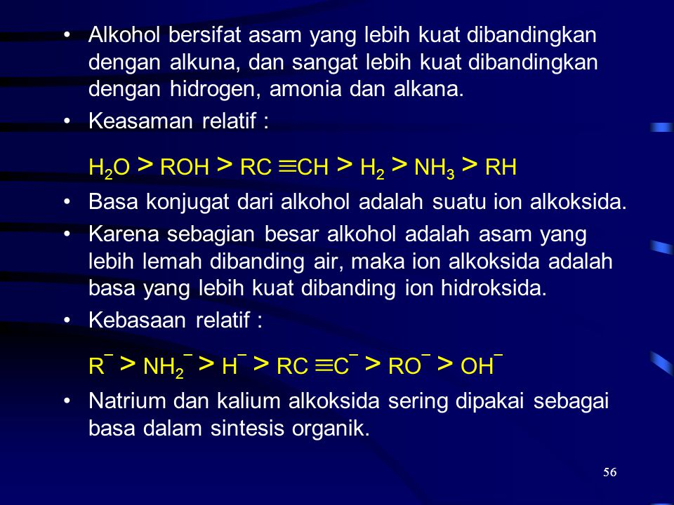 H2O > ROH > RC CH > H2 > NH3 > RH
