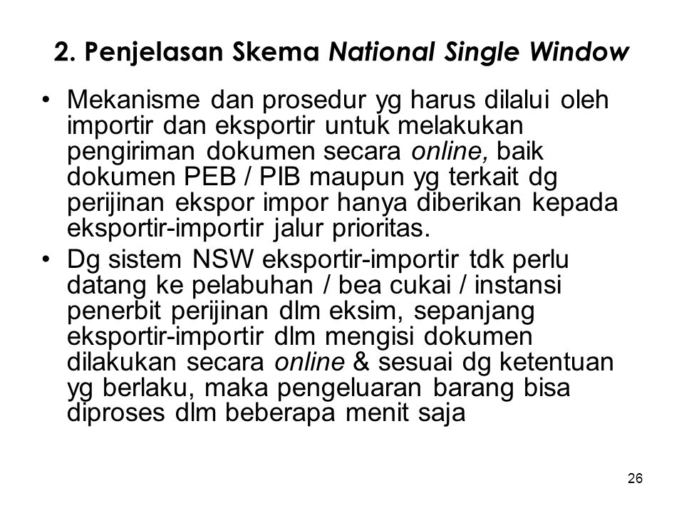 2. Penjelasan Skema National Single Window