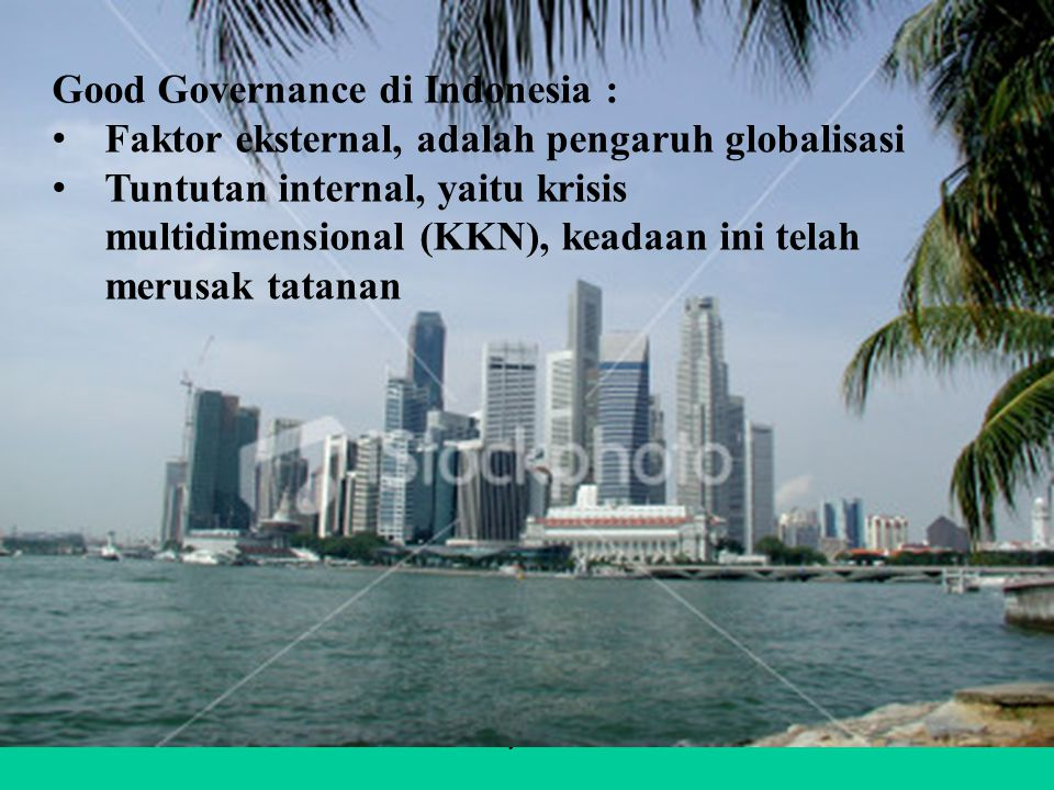 Good Governance di Indonesia :