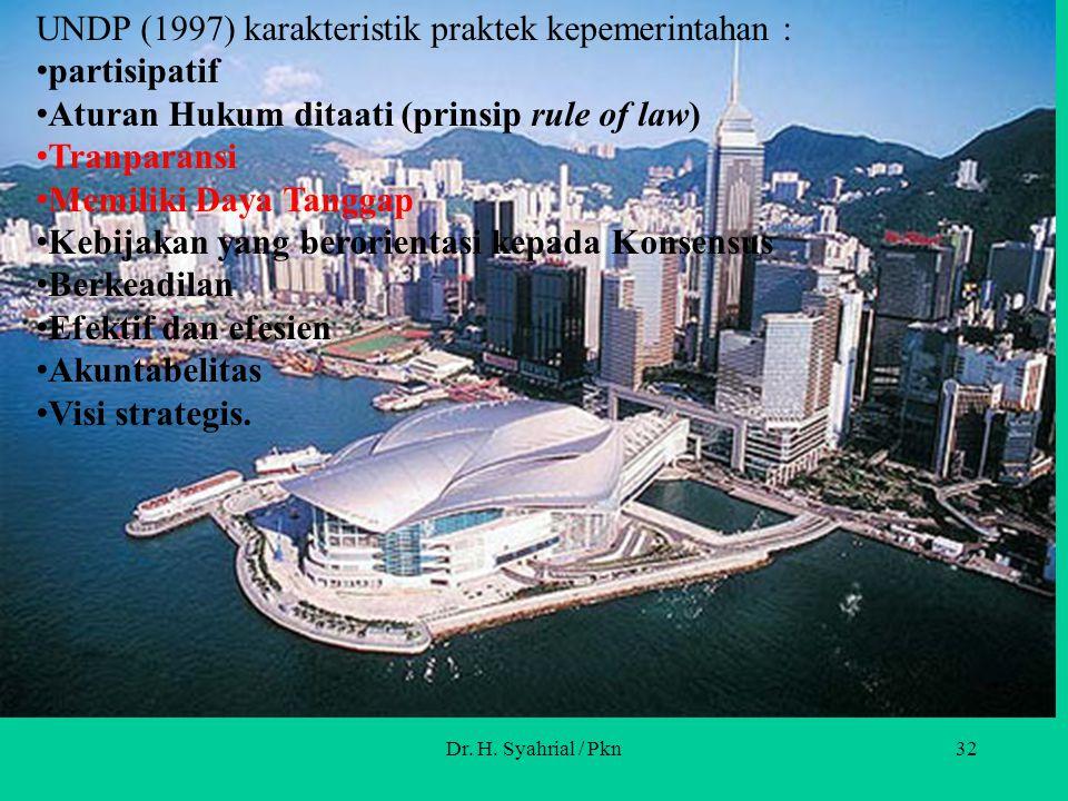 UNDP (1997) karakteristik praktek kepemerintahan : partisipatif