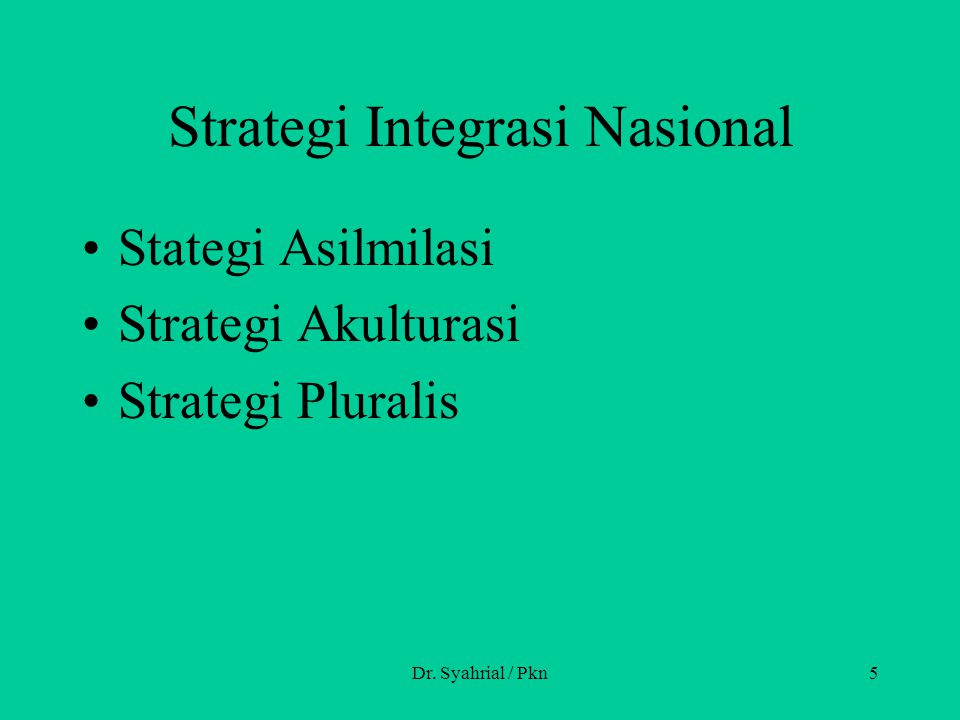 Strategi Integrasi Nasional