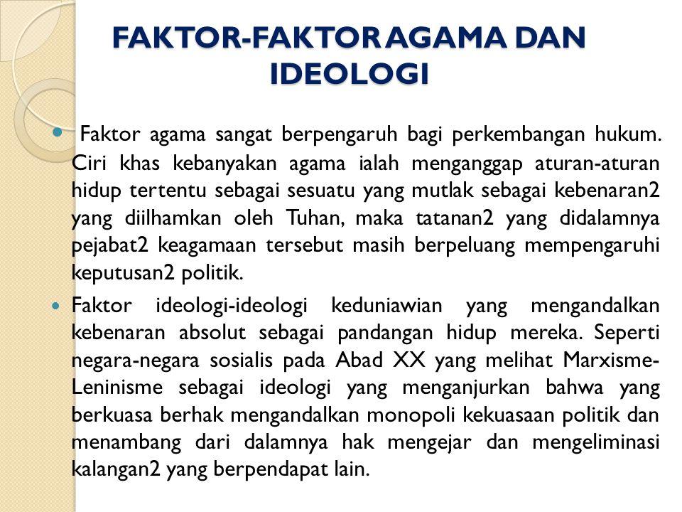 FAKTOR-FAKTOR AGAMA DAN IDEOLOGI