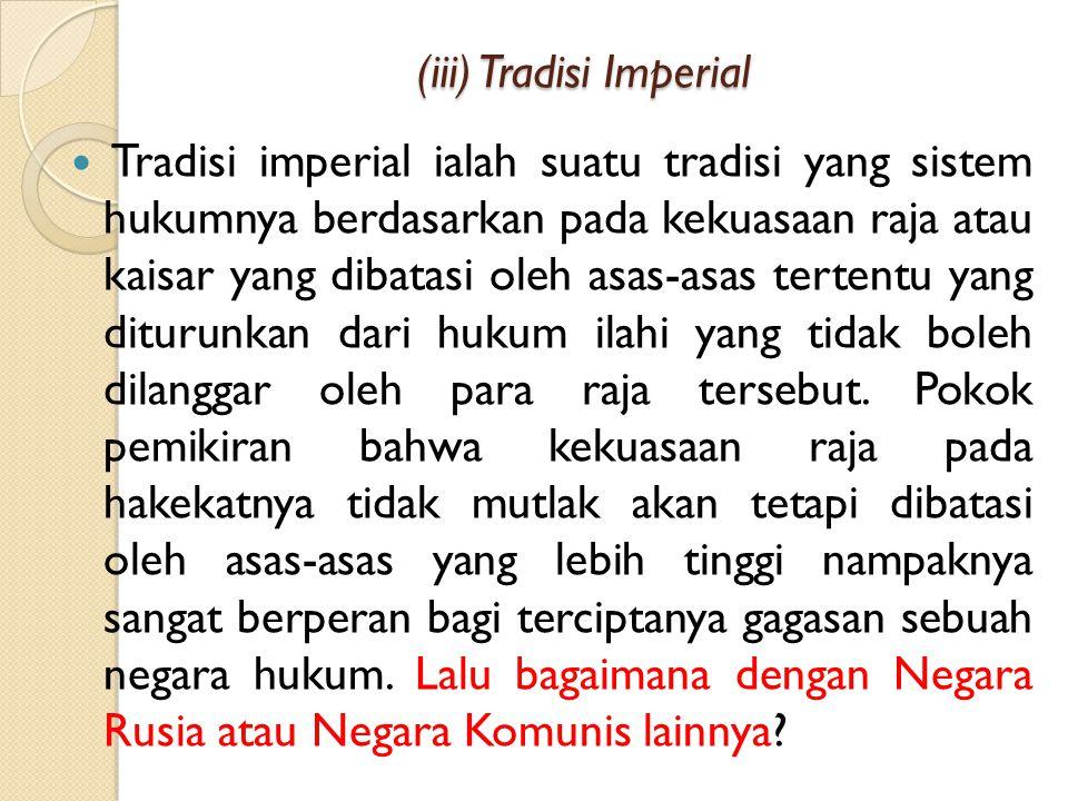 (iii) Tradisi Imperial