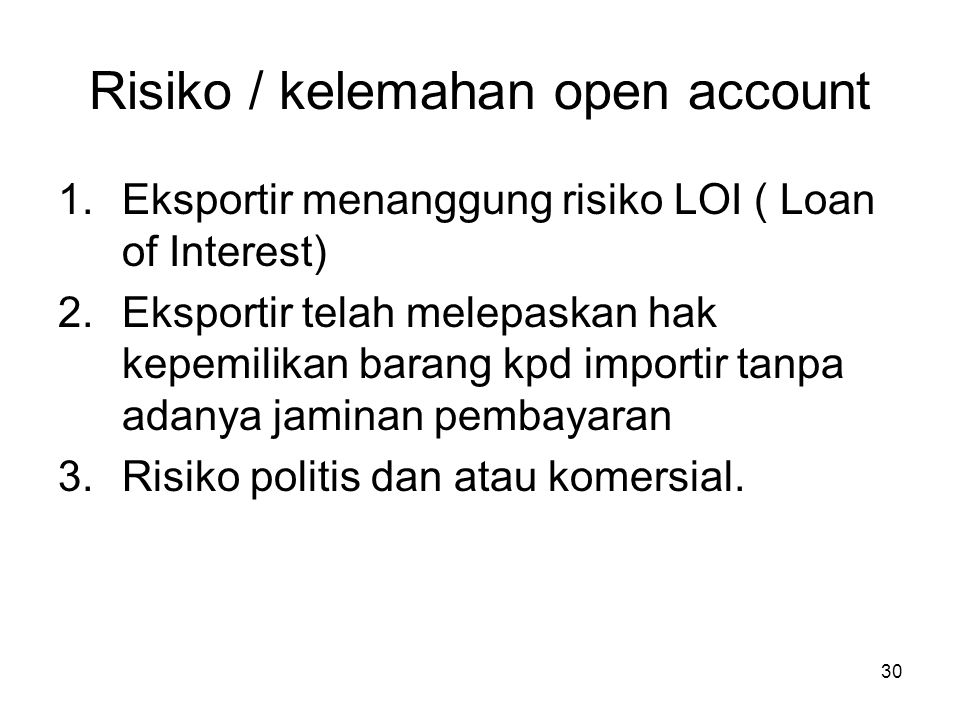 Risiko / kelemahan open account