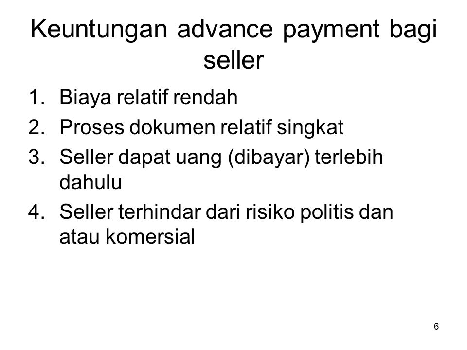 Keuntungan advance payment bagi seller