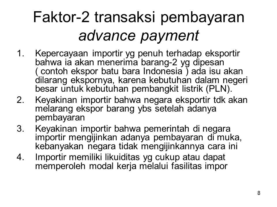 Faktor-2 transaksi pembayaran advance payment