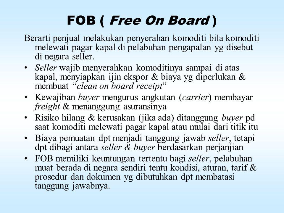 FOB ( Free On Board )