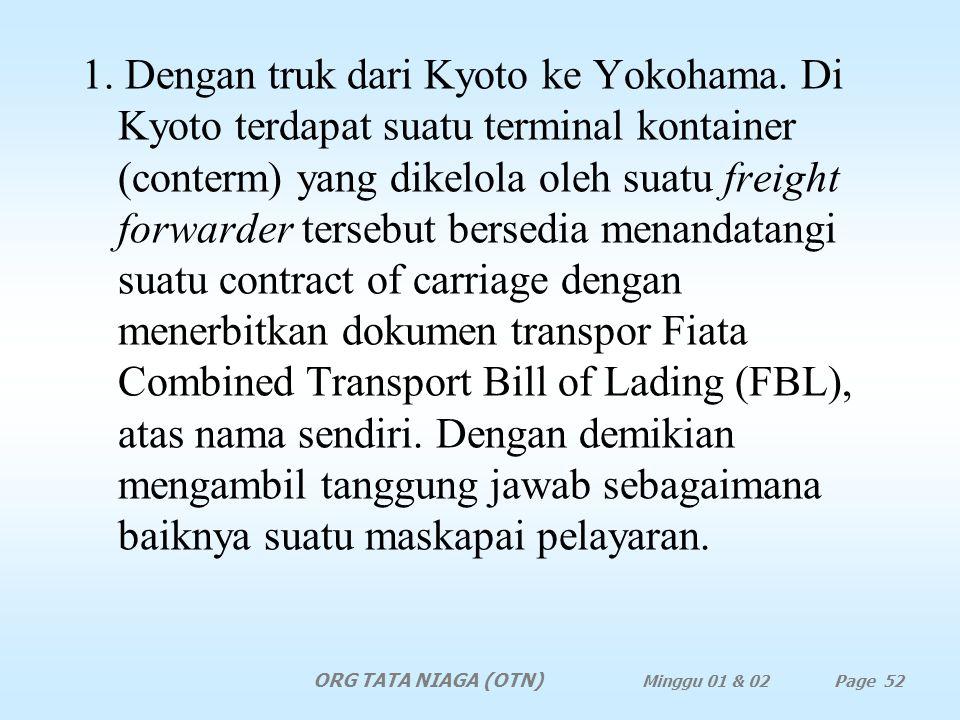 1. Dengan truk dari Kyoto ke Yokohama