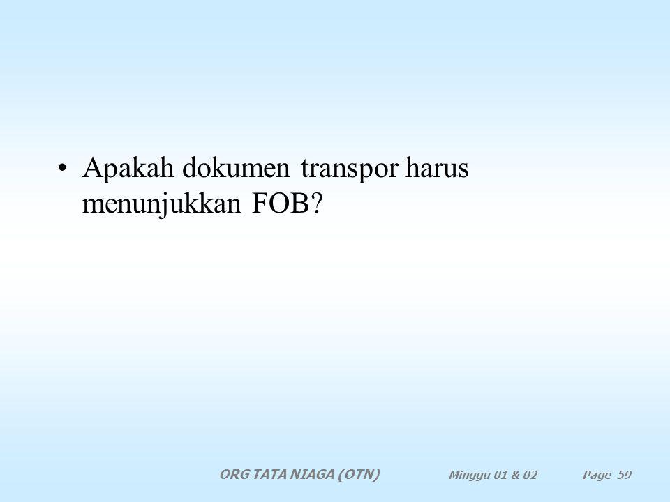 Apakah dokumen transpor harus menunjukkan FOB