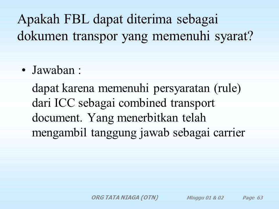 Apakah FBL dapat diterima sebagai dokumen transpor yang memenuhi syarat