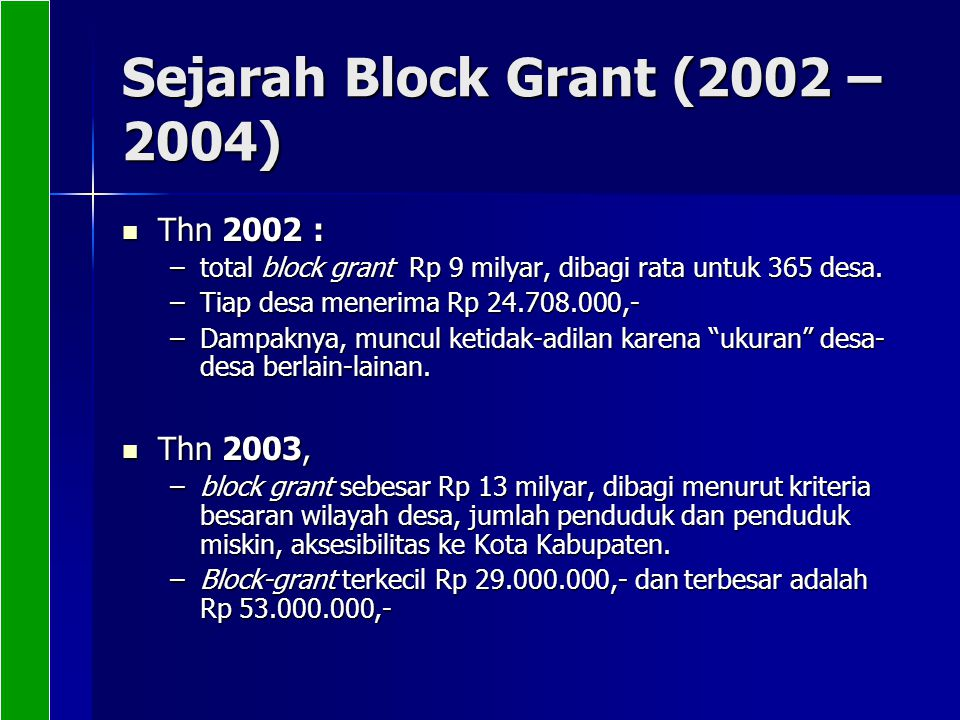 Sejarah Block Grant (2002 – 2004)