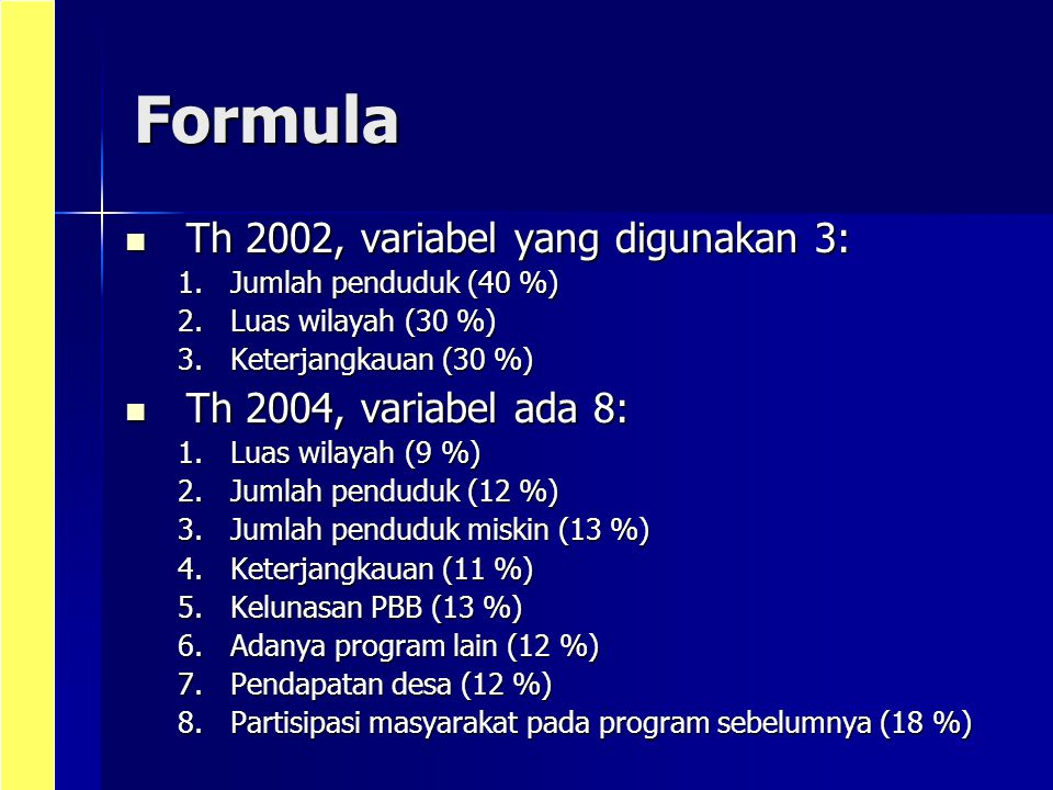 Formula Th 2002, variabel yang digunakan 3: Th 2004, variabel ada 8: