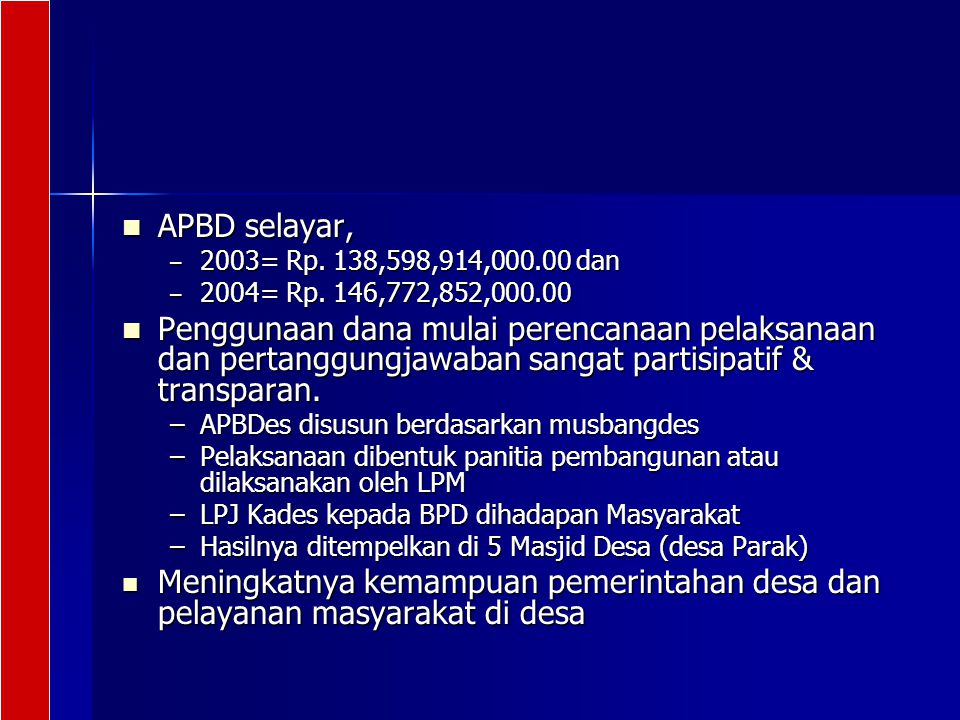 APBD selayar, 2003= Rp. 138,598,914,000.00 dan. 2004= Rp. 146,772,852,000.00.
