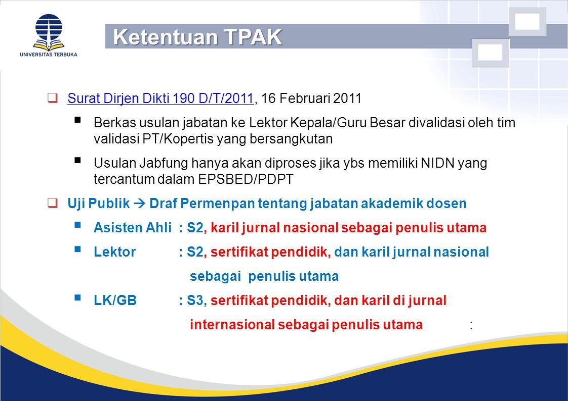 Ketentuan TPAK Surat Dirjen Dikti 190 D/T/2011, 16 Februari 2011