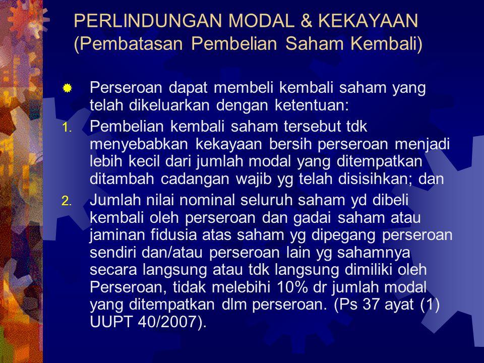 PERLINDUNGAN MODAL & KEKAYAAN (Pembatasan Pembelian Saham Kembali)