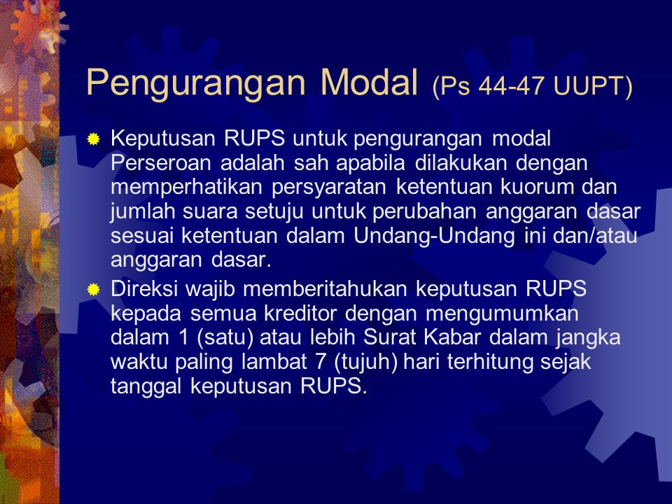 Pengurangan Modal (Ps 44-47 UUPT)