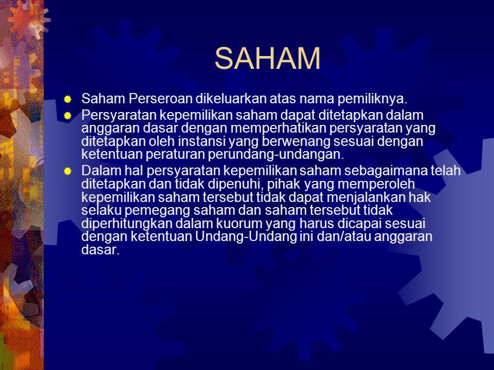 SAHAM Saham Perseroan dikeluarkan atas nama pemiliknya.