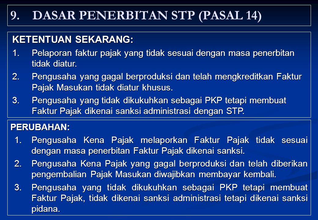 9. DASAR PENERBITAN STP (PASAL 14)