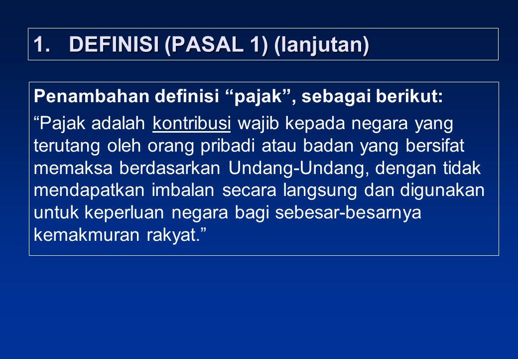 DEFINISI (PASAL 1) (lanjutan)