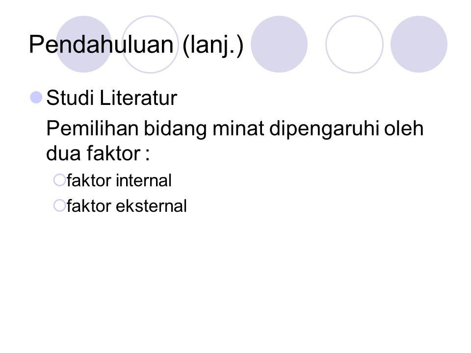 Pendahuluan (lanj.) Studi Literatur