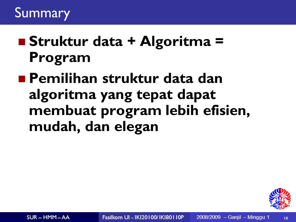 Struktur data + Algoritma = Program