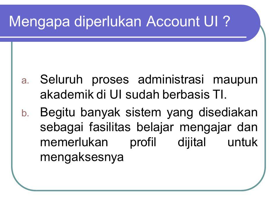 Mengapa diperlukan Account UI
