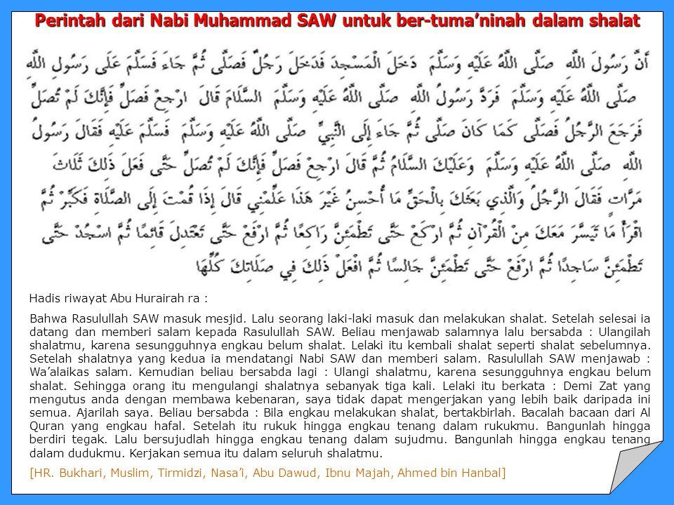 Perintah dari Nabi Muhammad SAW untuk ber-tuma'ninah dalam shalat