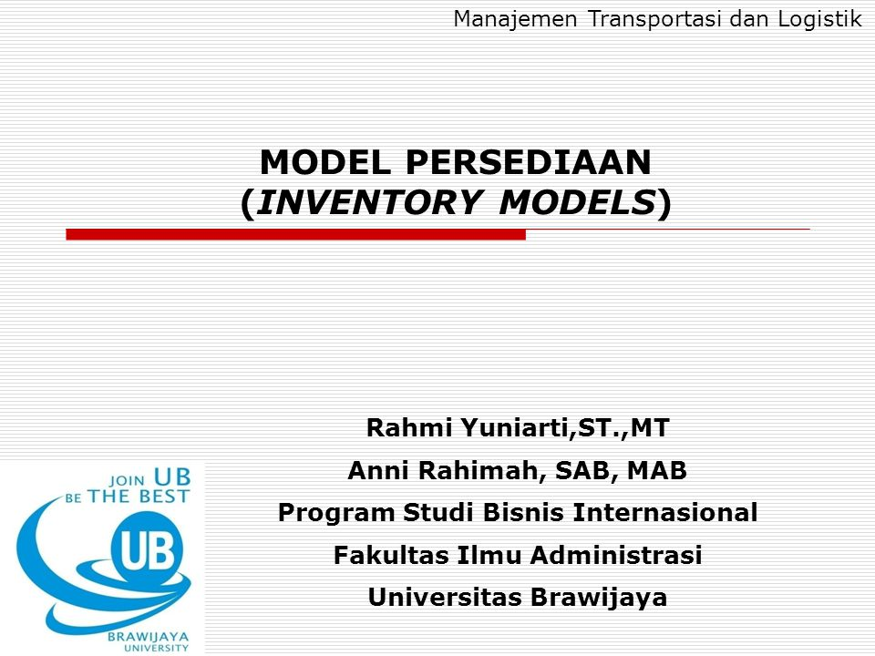 MODEL PERSEDIAAN (INVENTORY MODELS)