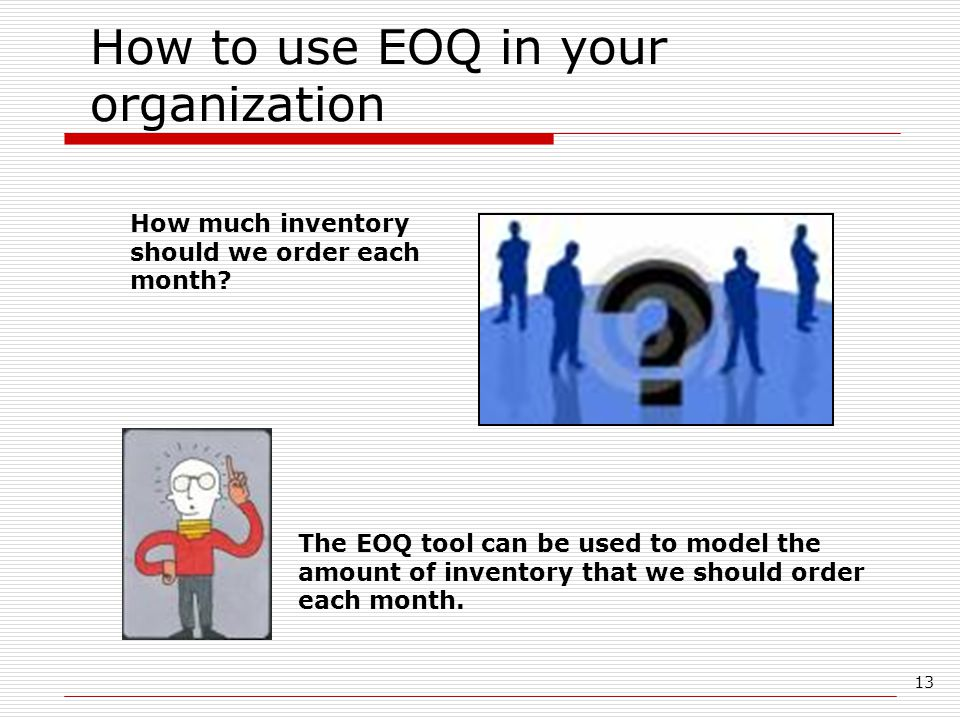 How to use EOQ in your organization