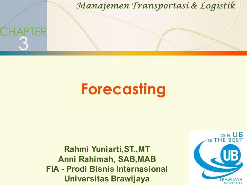 3 Forecasting CHAPTER Manajemen Transportasi & Logistik