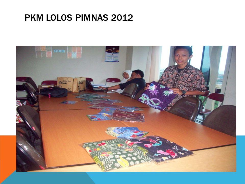 PKM LOLOS PIMNAS 2012
